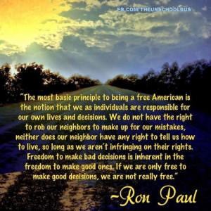 The most basic principle to being a free American is the notion that ...