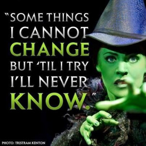 Elphaba - my senior quote