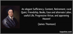 An elegant Sufficiency, Content, Retirement, rural Quiet, Friendship ...