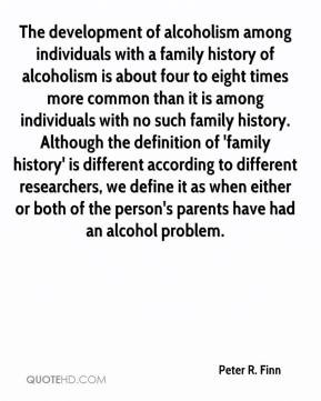 of alcoholism among individuals with a family history of alcoholism ...