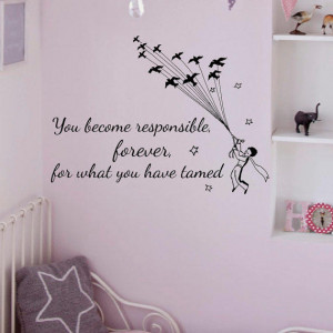 Wall Decal Little Prince Quotes You Become Responsible Forever For ...