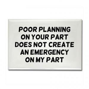Poor Planning Rectangle Magnet