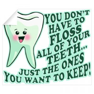 CafePress > Wall Art > Wall Decals > Funny Dentist Quote Wall Decal