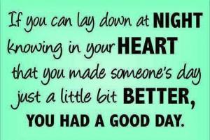 Make someone's day a little bit better