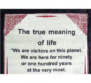 """DALAI LAMA QUOTES ~ Cotton Canvas Scroll ~ """"The True Meaning of Life ..."""