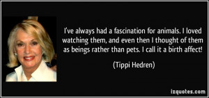More Tippi Hedren Quotes