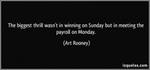 More Art Rooney Quotes