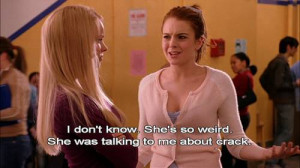 Crack - Mean Girls Picture