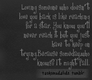 Tumblr Quotes About Loving Someone Who Doesnt Love You Back Tumblr ...