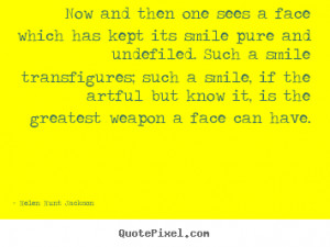 ... sees a face which has kept.. Helen Hunt Jackson best friendship quotes