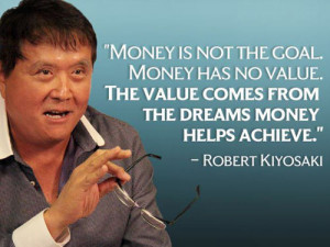 Quotes about Money by Famous People - Money is not the goal. Money ...