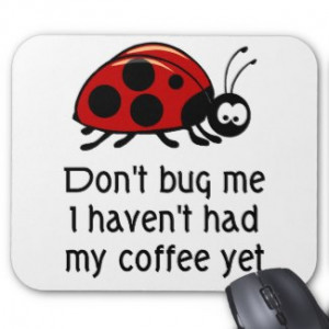 Funny Coffee Lover Mouse Pad with Ladybug by coffeelovertshirts