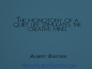 Quiet Life Quotes The Monotony of a Quiet Life