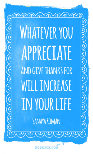 Sanaya Roman Quote (Gratitude)