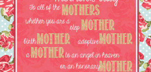 Birth Mother's/Mother's Day Quotes