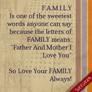 Love your #family always! Use #tweegram for your #quotes>> https ...