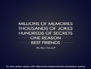 Friendship Quotes - Millions of Memories