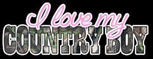 Go Back > Pix For > I Love Country Boys Quotes