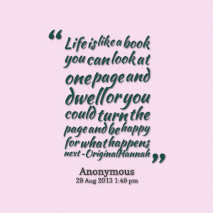 ... could turn the page and be happy for what happens next ~originalhannah