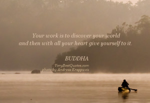 Buddha quotes, discover quotes, with all your heart give yourself to ...