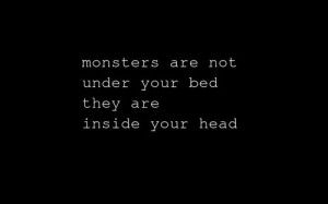 inspirational, life quotes, mind, monsters, quote, text, thoughts ...