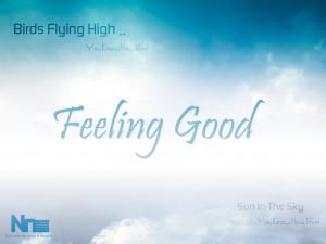 Feeling Good Wallpaper Design by NourNasr