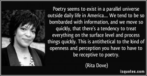 Poetry seems to exist in a parallel universe outside daily life in ...