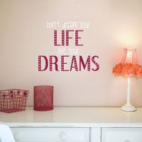 don t dream your life live your dreams put this wall quote decal up ...