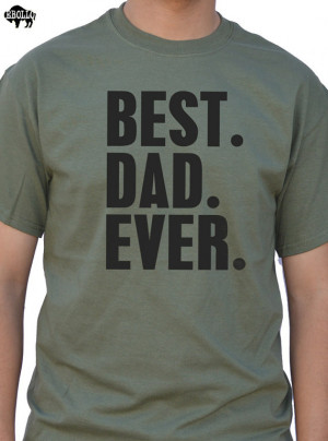Fathers Day Gift Best Dad Ever Mens t shirt Husband Gift tshirt for ...