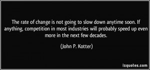 More John P. Kotter Quotes
