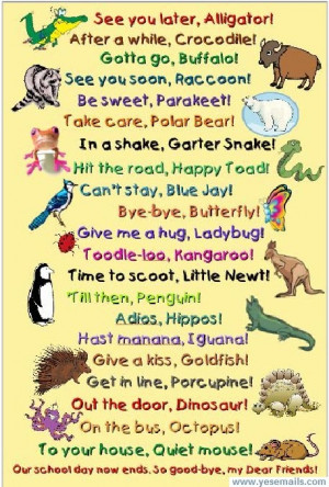 Subject: Funny Sayings (See You Later Alligator....)
