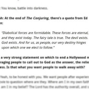 At the end of the conjuring this quote from Ed Warren is displayed. It ...