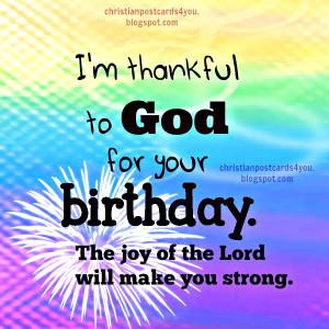 Birthday images by Mery Bracho. I'm Thankful to God for your Birthday ...