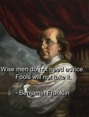 Benjamin franklin, quotes, sayings, wise, man, advice - Words On ...