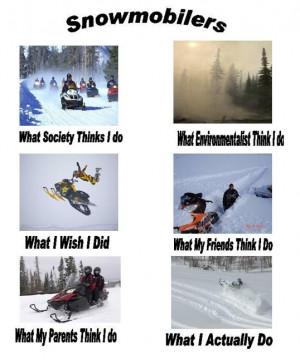 Snowmobile so true!!! This is trevor