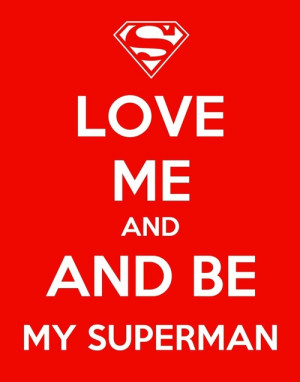 Be My Superman Quotes