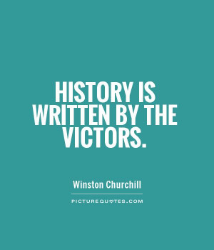 War Quotes History Quotes Winston Churchill Quotes