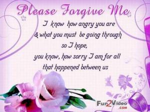 Please Forgive Me I am Sorry