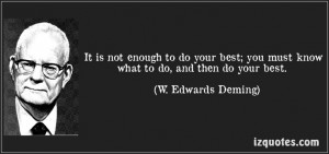 ... best. (W. Edwards Deming) #quotes #quote #quotations #W.EdwardsDeming