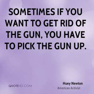 ... Pictures huey p newton quotes huey newton quotes huey newton quotes