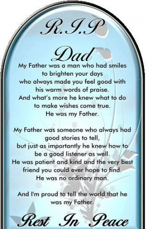 My truest, best friend ever of all time. Miss my best friend, my Daddy ...