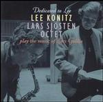 Lee Konitz & Lars Sjosten-Dedicated to Lee
