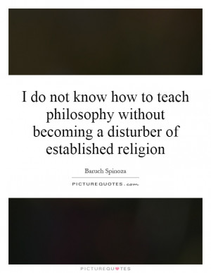 ... without becoming a disturber of established religion Picture Quote #1
