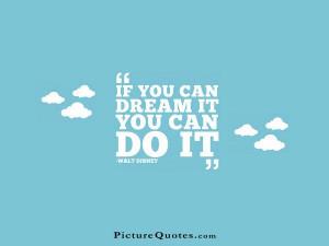 inspirational quotes inspiring quotes dream quotes walt disney quotes ...
