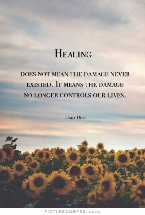 Healing does not mean the damage never existed. It means the damage no ...