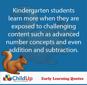 ChildUp Early Learning Quote #294: Kindergarten Students Learn More…