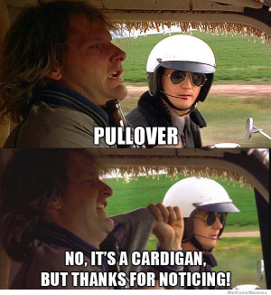 Pullover! No it's a cardigan