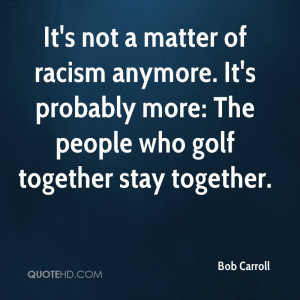 Funny Quotes About Racism