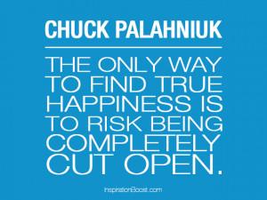 Chuck Palahniuk Quotes...