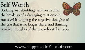 building or rebuilding self worth after the break up of a damagin ...